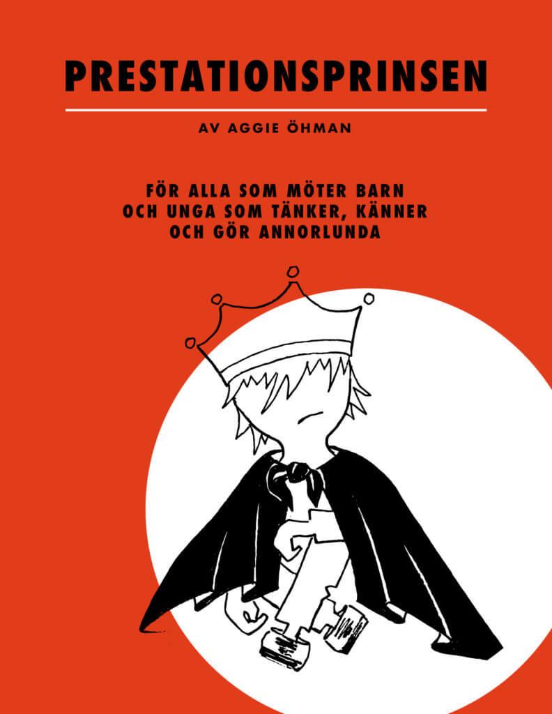 Ny bok om barn och unga som tänker annorlunda, Prestationsprinsen